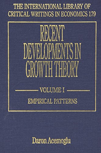 9781843762591: Recent Developments in Growth Theory (International Library of Critical Writings in Economics) (2-vol. set)
