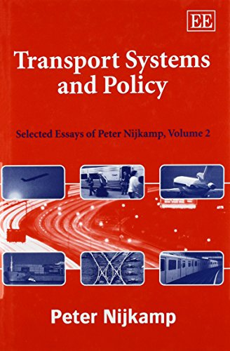 Transport Systems And Policy: Nijkamp, Peter