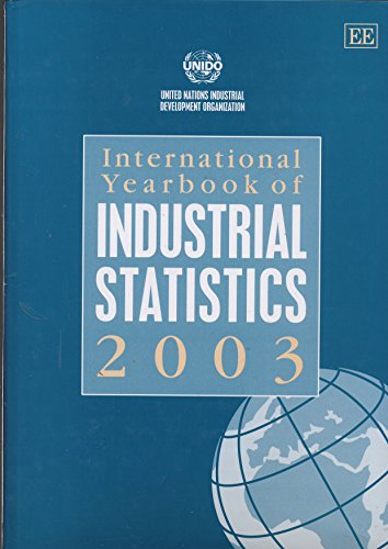 International Yearbook of Industrial Statistics 2003 (Paperback): United Nations Industrial ...