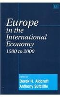 9781843763321: Europe in the International Economy 1500 to 2000