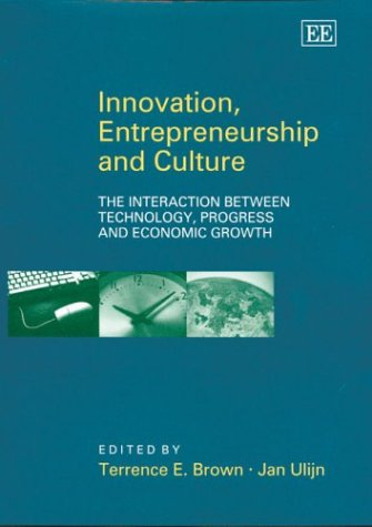 9781843763468: Innovation, Entrepreneurship and Culture: The Interaction Between Technology, Progress and Economic Growth