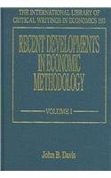 Recent Developments in Economic Methodology (Hardback)