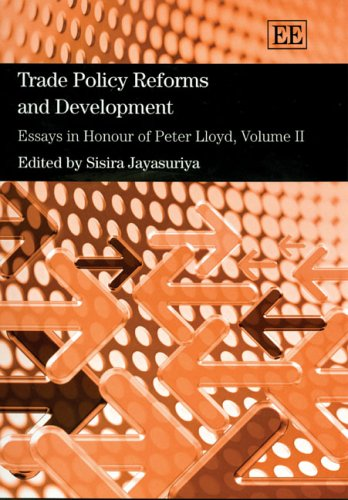 Trade Policy Reforms And Development: Essays in Honour of Peter Lloyd: Edward Elgar Pub