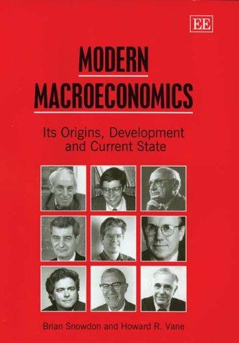 9781843763949: Modern Macroeconomics: Its Origins, Development And Current State