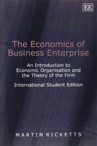 9781843764205: The Economics of Business Enterprise: An Introduction to Economic Organisation and the Theory of the Firm