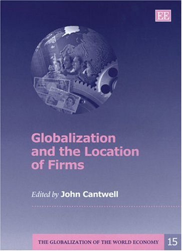 Globalization and the Location of Firms (Hardback)