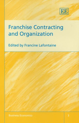 9781843764281: Franchise Contracting And Organization (Business Economics)