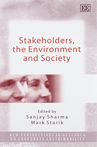 9781843764595: Stakeholders, The Environment And Society (New Perspectives in Research on Corporate Sustainability series)