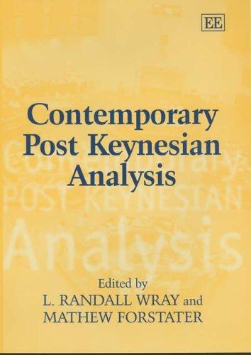 Contemporary Post Keynesian Analysis: Wray, L. Randall/ Forstater, Mathew/ INTERNATIONAL POST ...