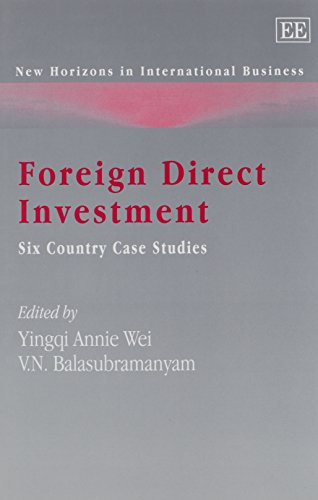 Foreign Direct Investment: Six Country Case Studies (New Horizons in International Business)