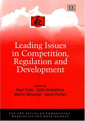 9781843764823: Leading Issues in Competition, Regulation and Development (The CRC Series on Competition, Regulation and Development)