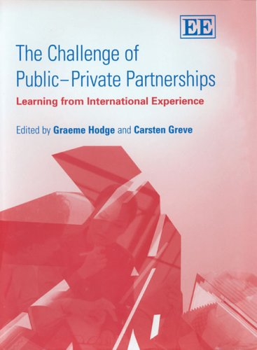The Challenge of Public?Private Partnerships: Learning From International Experience