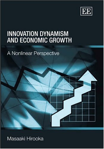 9781843765783: Innovation Dynamism And Economic Growth: A Nonlinear Perspective