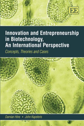9781843765844: Innovation And Entrepreneurship in Biotechnology, An International Perspective: Concepts, Theories and Cases