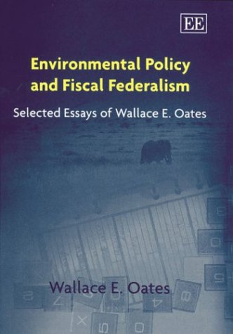 an essay on fiscal federalism Australian constitutional law political philosophy government politics federalism forms of government constitutional law fiscal federalism federalism essay.
