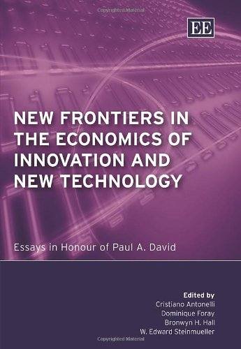 9781843766315: New Frontiers in the Economics of Innovation And New Technology: Essays in Honour of Paul A. David