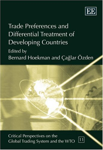 9781843766353: Trade Preferences And Differential Treatment of Developing Countries (Critical Perspectives on the Global Trading System)