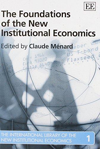 The Foundations of the New Institutional Economics: Menard, Claude
