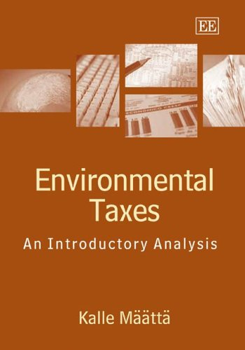 9781843766698: Environmental Taxes: An Introductory Analysis