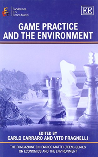 Game Practice and the Environment (The Fondazione: Carraro, Carlo and