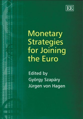 9781843766896: Monetary Strategies for Joining the Euro