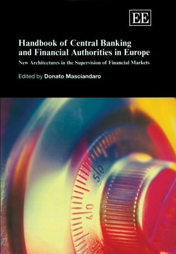 Handbook of Central Banking And Financial Authorities in Europe: Masciandaro, Donato (EDT)