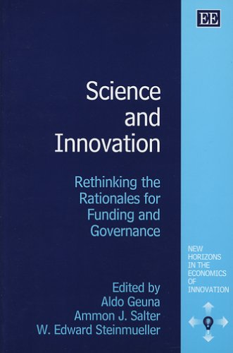 9781843768500: Science and Innovation: Rethinking the Rationales for Funding and Governance (New Horizons in the Economics of Innovation Series)