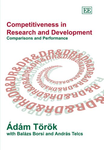 Competitiveness in Research and Development : Comparisons and Performance