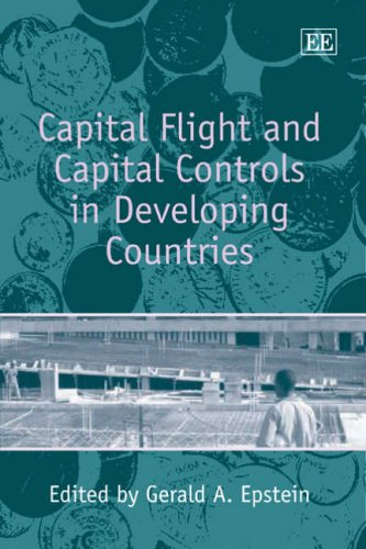 Capital Flight and Capital Controls in Developing Countries (Hardcover): Gerald A. Epstein