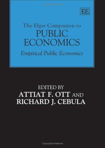 The Elgar Companion to Public Economics (Hardcover): Attiat F. Ott