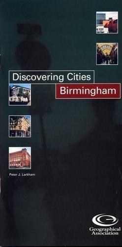 9781843770350: Birmingham (Discovering Cities)