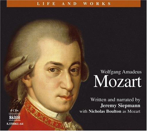 9781843790518: Wolfgang Amadeus Mozart 4D (Life and Works (Naxos))