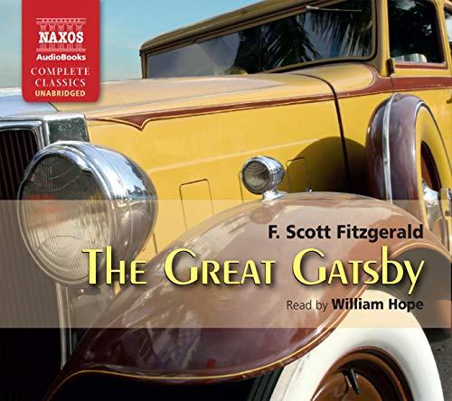 Great Gatsby, The (Naxos Complete Classics): F. Scott Fitzgerald