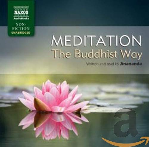 Meditation, the Buddhist Way (Naxos Non Fiction): Jinananda