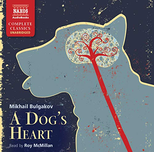 9781843794028: Dog's Heart, A (Naxos Complete Classics)