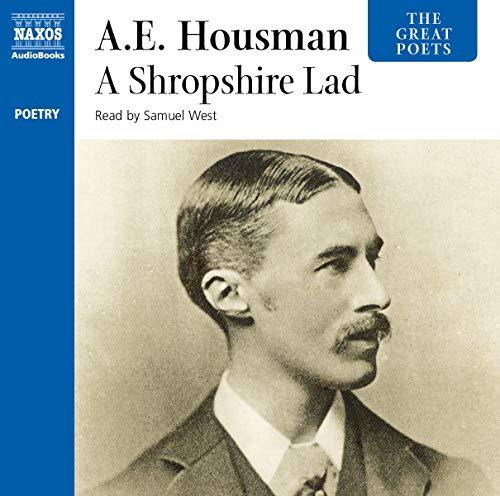 A Shropshire Lad (The Great Poets): A. E. Housman