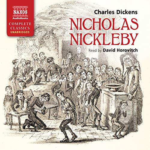 9781843795612: Nicholas Nickleby (Naxos Complete Classics)