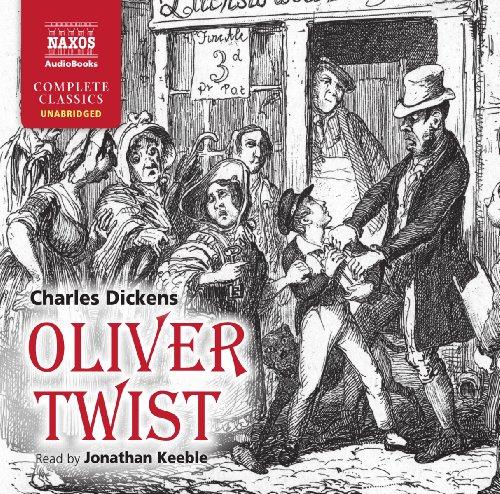 9781843795650: Oliver Twist (Naxos Complete Classics)