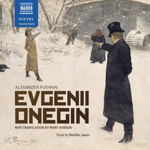 Evgenii Onegin (Classic Literature with Classical Music): Aleksandr Sergeevich Pushkin