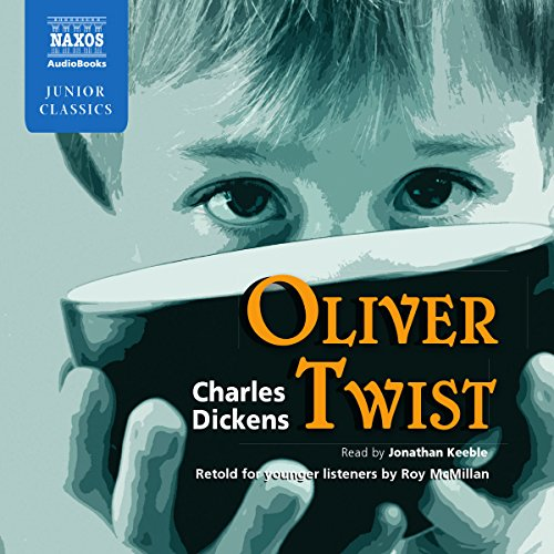 9781843795872: Oliver Twist (Naxos Junior Classics) (Naxos Junior Classics (Audio))