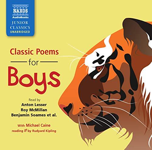 Classic Poems for Boys (Naxos Junior Classics): Rudyard Kipling; Lewis Carroll; et al.