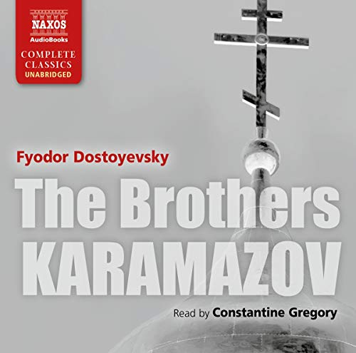 The Brothers Karamazov (Naxos Complete Classics): Dostoyevsky, Fyodor