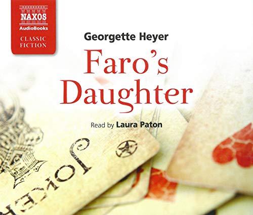 Faro's Daughter: Georgette Heyer