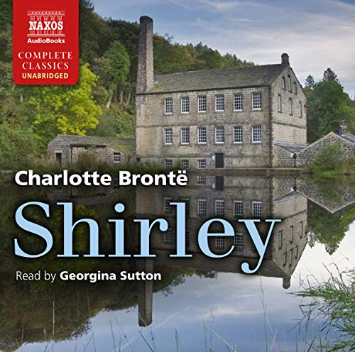 9781843798187: Shirley (Naxos Complete Classics)