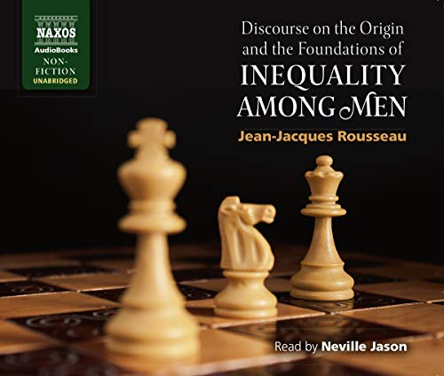 Discourse on the Origin and the Foundations: Rousseau, Jean-Jacques/ Jason,