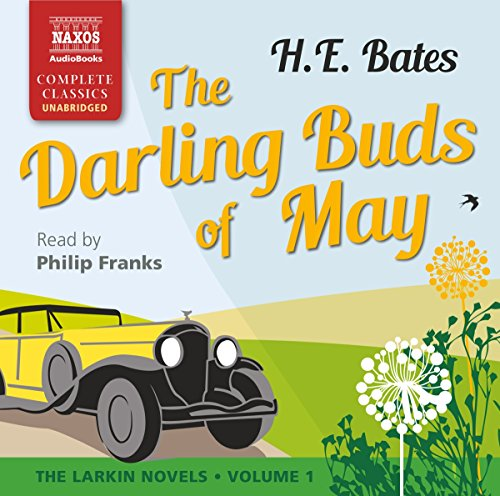 9781843799986: The Darling Buds of May: The Larkin Novels Volume 1
