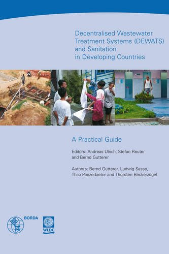 9781843801283: Decentralised Wastewater Treatment Systems and sanitation in developing countries (DEWATS): A practical guide