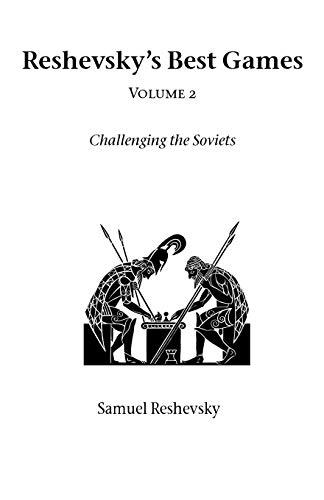 Reshevskys Best Games - Volume 2: Samuel Reshevsky