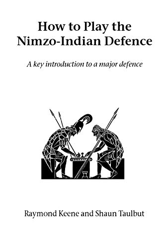 9781843821083: How to Play the Nimzo-Indian Defence (Hardinge Simpole Chess Classics)