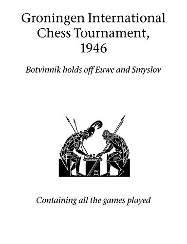 Groningen International Chess Tournament, 1946 (Paperback)